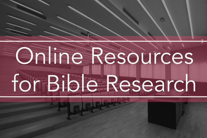 Online Resources for Bible Research