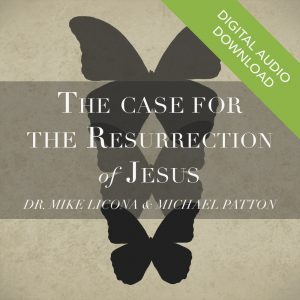 The Case for the Resurrection of Jesus (Audio) by Dr. Mike Licona