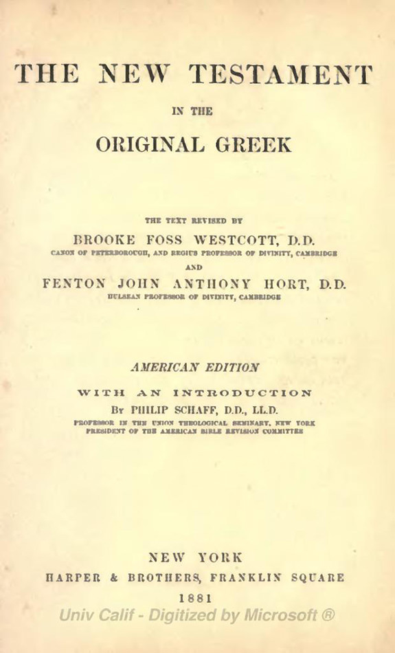 The New Testament in the Original Greek by Westcott and Hort