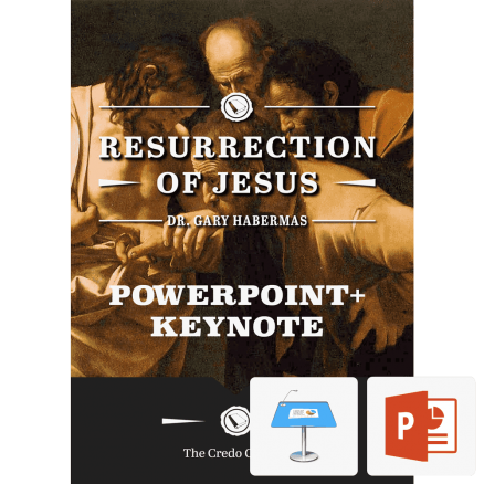 The Resurrection of Jesus (Slide Deck) by Dr. Gary Habermas