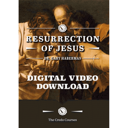 The Resurrection of Jesus (Digital Video Download) by Dr. Gary Habermas
