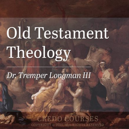 Old Testament Theology by Dr. Tremper Longman III