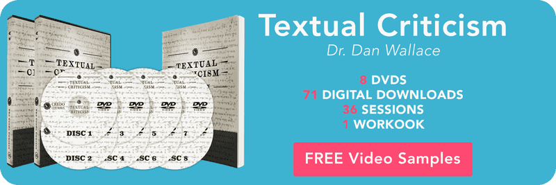 Textual Criticism by Dan Wallace